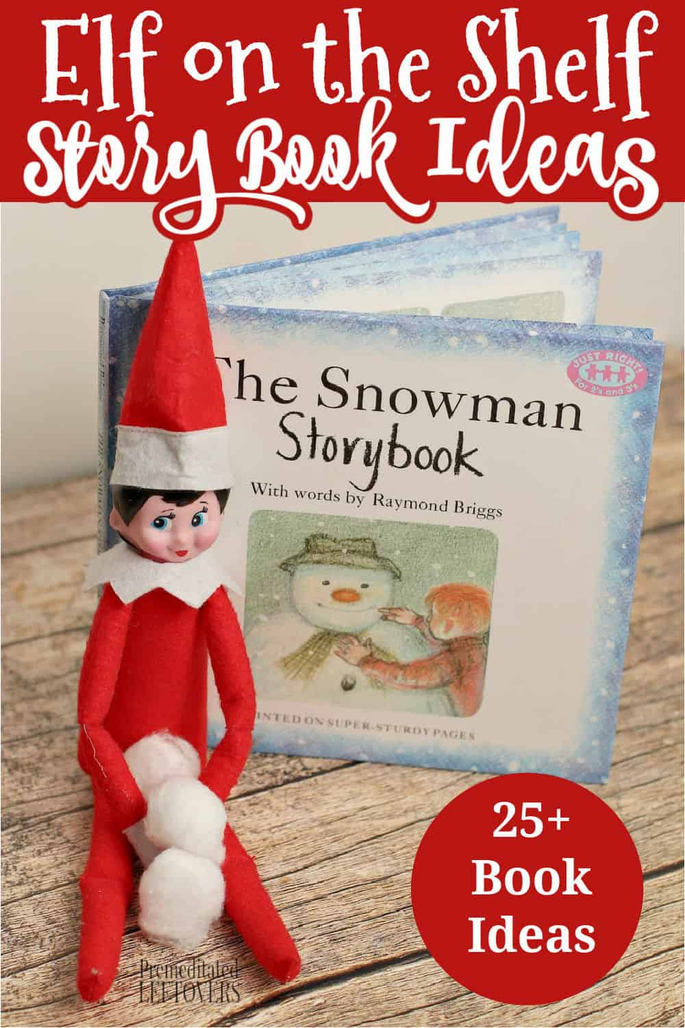 Elf on the Shelf story book idea using The Snowman Storybook