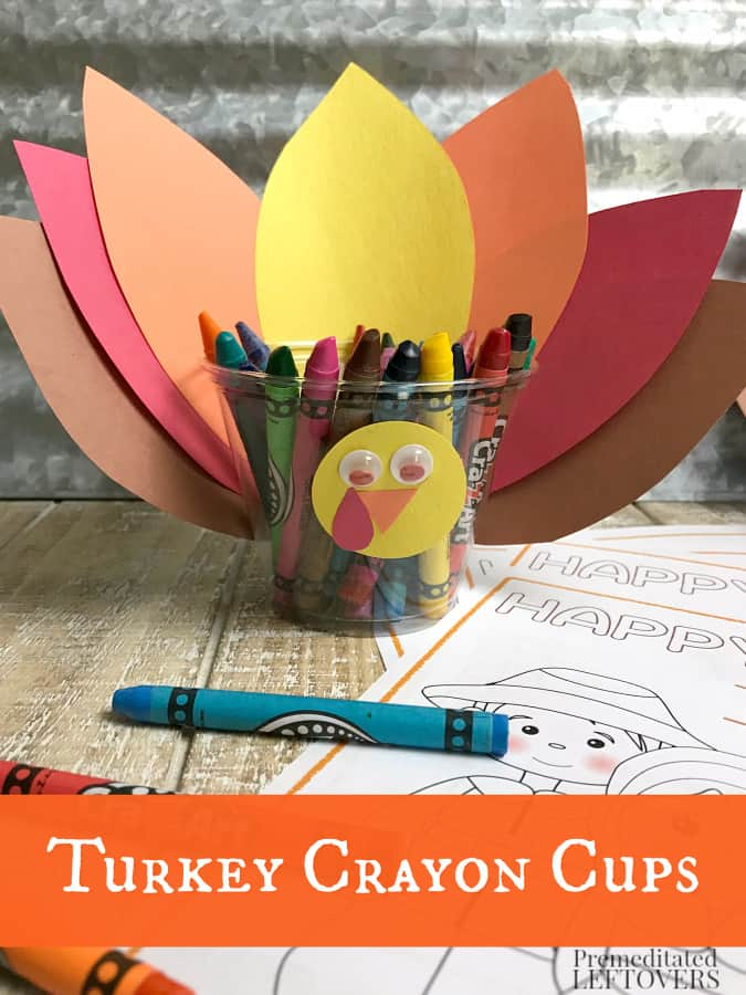 Turkey Crayon Cups and Printable Thanksgiving Activity Place Mats