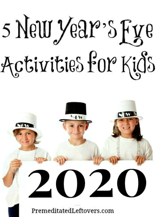 5 fun and easy New Year's Eve Activities for Kids 2020