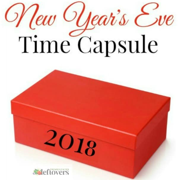 New Year's Eve Time Capsule - a fun and easy New Year's Eve Activity for the whole family
