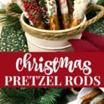 Quick and Easy Christmas Pretzel Rods