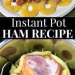 Quick and Easy Instant Pot Ham Recipe