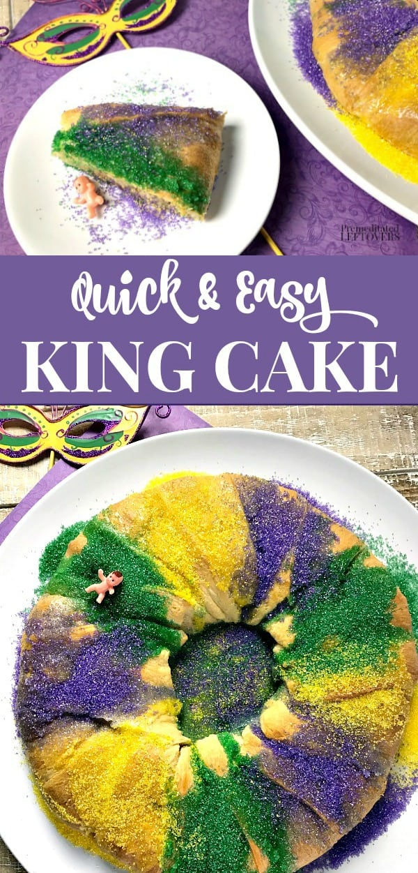 Easy King Cake Recipe using crescent roll dough and a cream cheese filling