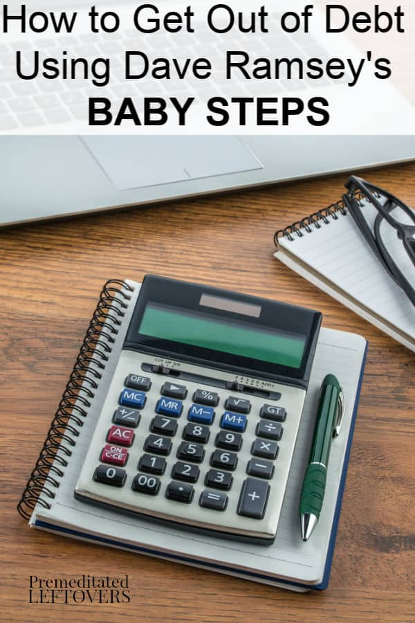 How to Get Out of Debt with Dave Ramsey's Baby Steps