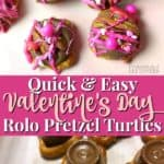 This easy rolo pretzel turtles recipe is perfect for Valentine's day parties!