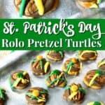 St. Patrick's Day Rolo pretzel turtles recipe