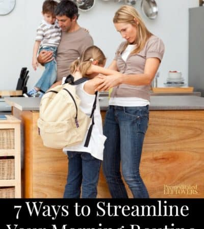 7 Ways to Streamline Your Morning Routine on School Days