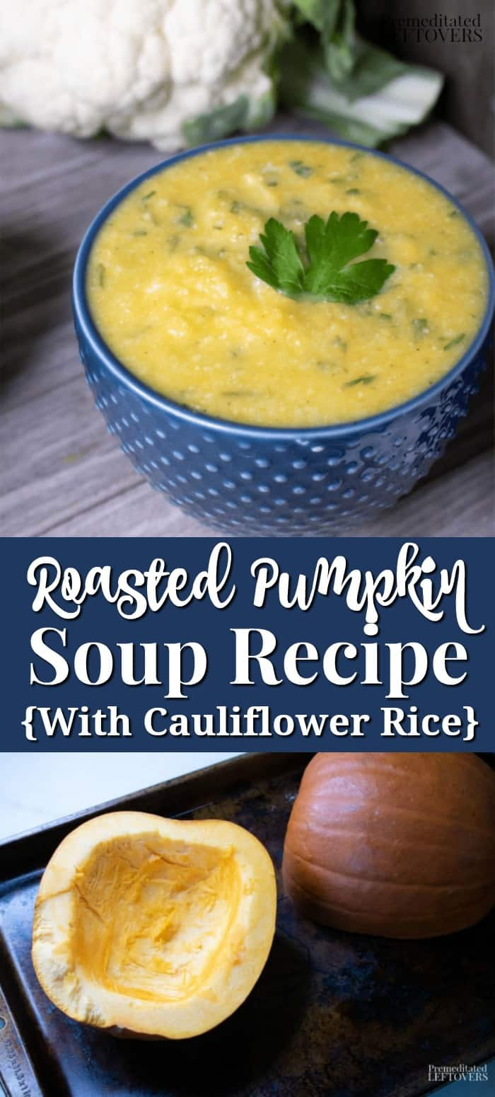 Roasted Pumpin Soup Recipe with Cauliflower Rice