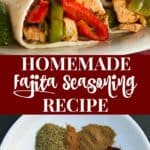 Easy homemade fajita seasoning recipe for making fajitas