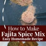 how to make fajita spice mix - an easy homemade fajita seasoning recipe