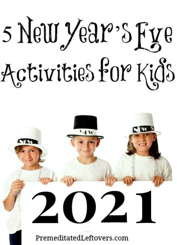 5 fun and easy New Year's Eve Activities for Kids 2021