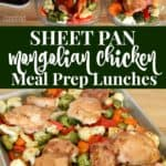 Sheet pan Mongolian chicken and vegetables recipe used to meal prep lunches.