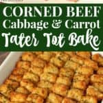 Corned beef, cabbage, and carrot tater tot bake recipe.