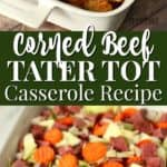 easy corned beef tater tot casserole recipe idea using leftover corned beef