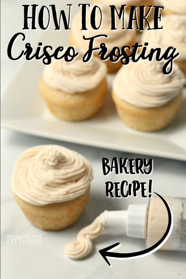 A quick and easy homemade Crisco frosting recipe that tastes like bakery icing!