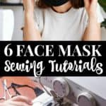 6 face mask sewing tutorials