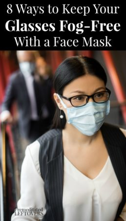 8 Ways to Keep Glasses From Fogging Up With a Face Mask