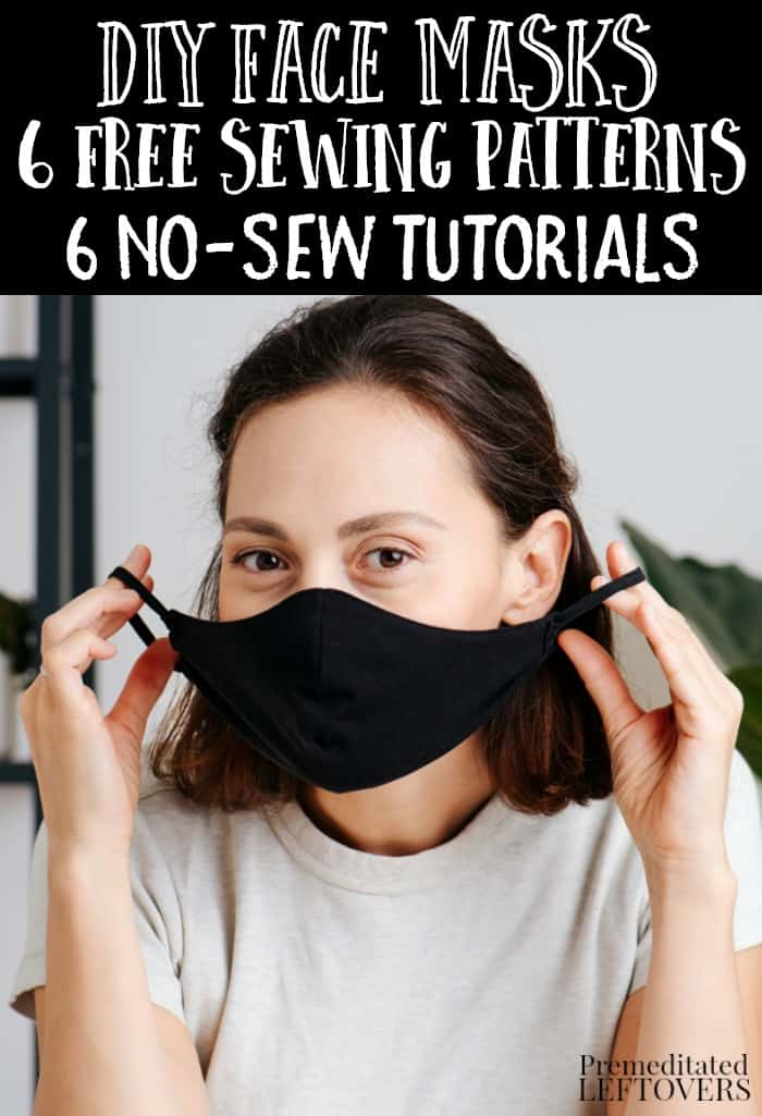 Homemade face masks using free sewing patterns and no-sew face mask tutorials.
