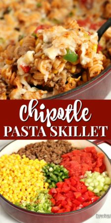 An easy chipotle pasta skillet recipe.