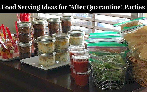 Food Serving Ideas for After Quarantine Parties
