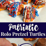 patriotic Rolo pretzel turtles perfect for 4th of July