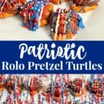 patriotic rolo pretzel turtles recipe