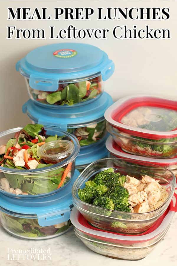 How to meal prep lunches from leftover chicken