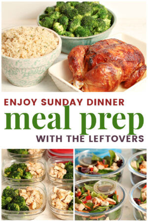 chicken dinner with meal prep lunches from the leftovers