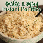 onion and garlic instant pot rice in a bowl