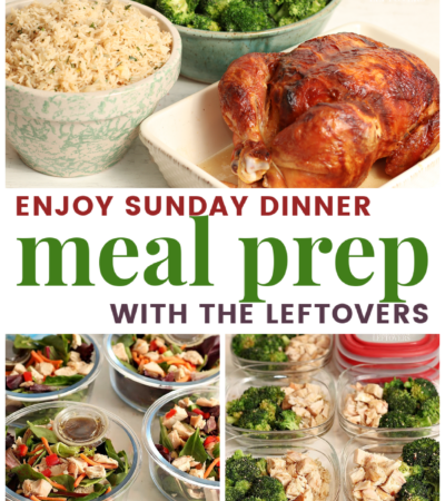 Sunday dinner and weekly meal prep with the leftovers