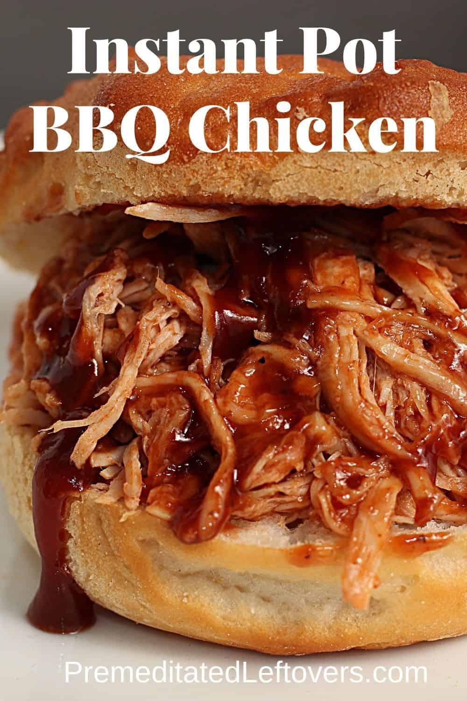 Instant Pot BBQ Chicken recipe served on a bun.